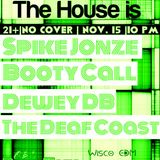 Booty Call - Home is Where the House is... (Recording from OB's Brau Haus 11-15-13)