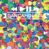 Dancaholics - Carnaval 2018 Mixtape