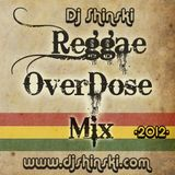 Dj Shinski - Reggae Overdose Mix