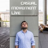Casual Movement