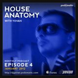House Anatomy with Yovan - Episode 4