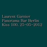 Laurent Garnier - Panorama Bar Berlin (Kiss 100) (25-05-2012)