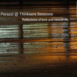 Lucas Perazzi @ Thinkers Sessions ¨Reflections of love and natural Life¨