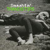 Smashin Transistors: Episode XX
