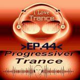 > I Love Trance < Ep.44>N-L