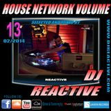 House Network Volume 13 (Mixed by Dj Reactive)