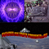 FUTURES and PASTS PRESENTS.... 011