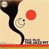 The Jazz Pit Vol.6 : No.41