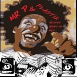 Mr P & Plastik - Happy Ghetto Mix
