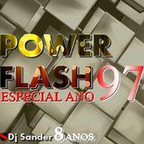 #166 POWER FLASH ESPECIAL ANO 1997 - By Dj Sander | Sanderson