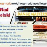 DANCE MASTERS 37 - Set 03 (DJ Wlad Rigielski) 2015