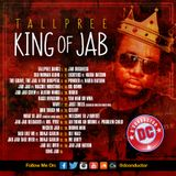 Tallpree...King Of Jab mixed by D'Conductor