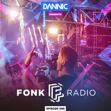 Dannic presents Fonk Radio 068 (Year Mix 2017)