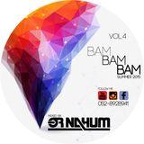Dj Or Nahum - Bam Bam Bam Vol. 4 ***Summer Set 2015***