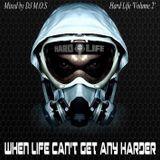 Hard life volume 2 (mixed by DJ M.O.S)