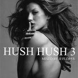 Hush Hush (session 3)