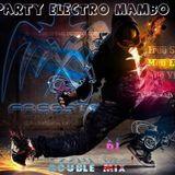 PARTY ELECTRO MAMBO MIX