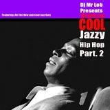 The New Jazz Cool (Jazzy Hip Hop Volume II)