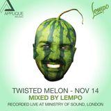 001 Twisted Melon // NOV 2014 // Ministry Of Sound, London