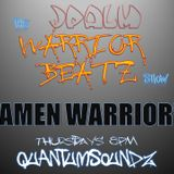 "JPalm - Quantumsoundz - The Warrior Beatz Show - ""Warrior Amen"" 190412 -12dbRMS HQ320"