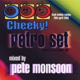 Pete Monsoon @ Cheeky (Bank Holiday Sunday - 20th Apr 2003) CD Pt. 2 of 2