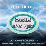 Amir Nachmias - 2016 Epic Hits