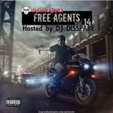 LEGEND MIXTAPES FREE AGENTS 14 HOSTED BY DJ DISSPARE