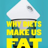 Sandra Aamodt Why Diets Make Us Fat Book Summary