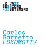 LJS #11 | Carlos Barretto Lokomotiv |
