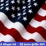 A Classic 4th (fixed) - DJ Lucien Grillo 2019
