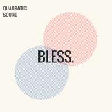 Quadratic Sound: Sundance Midnight Mix - BLESS.