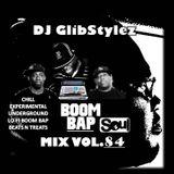 DJ GlibStylez - Boom Bap Soul Mix Vol.84 (Chill Hip Hop Soul & Lo-Fi Beats)