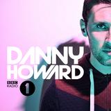 Danny Howard - BBC Radio 1 Dance Anthems (Tube & Berger) 2014.05.03.