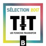 Sélection 2017 B - Best music of 2017 by Les Tontons Transistor