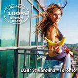 LGB13: Karolina - Toronto