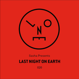 Sasha – Last Night On Earth 020