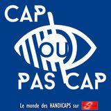 Cap ou Pas Cap - 15.02.18 - Lucie's Smile Asbl, Eléonor Sana et Une voiture adaptée pour Amélie