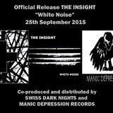 "THe Loneliest Sound Show n°7 - radio release party ""White Noise"" THE INSIGHT"