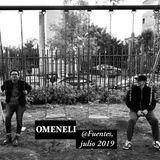 OMENELI @ FUENTES, JULIO 2019