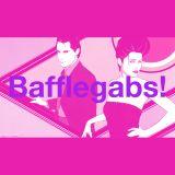 Bafflegabs! Episode 7 - Powder Pink