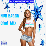 Not Fit 4 Airplay Dancehall { Nuh Bagga Chat Mix } May 2018
