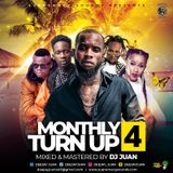 DJ JUAN - MONTHLY TUN UP 4