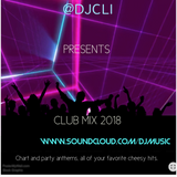 @DJCLI CLUB MIX 2018 (CLEAN VERSION)