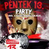 Kókusz Klub - Péntek 13. Party 2018.04.13.