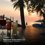 Headset Education XX - The final mix