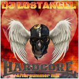 Aftersummer HARDCORE mix (Dj LostAngel) 2014