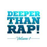 DEEPER THAN RAP Vol 1