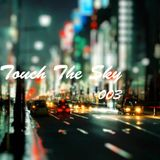 Touch The Sky 003 // Mixed by Weepee