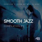 Beck & Alex - Smooth Jazz & Nu Jazz #12