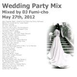 Wedding Party Mix By DJ Fumi-cho